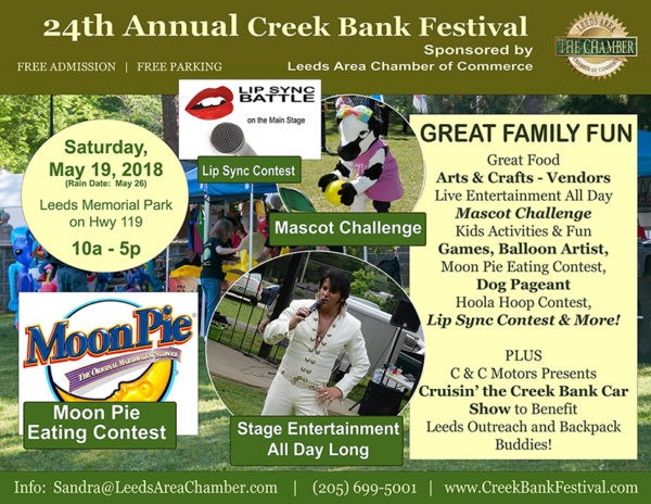 Gear Up for Creek Bank Festival this Saturday, May 19, 2018 (raindate:  May 26) at Leeds Memorial Park.  This is the 24th year of Leeds Creek Bank Festival and you will not want to miss the fun.  You can download your festival entertainment guide at www.CreekBankFestival.com.