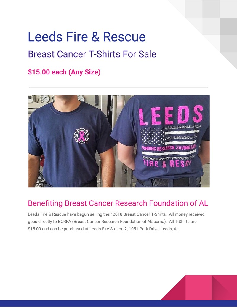 Leeds Fire & Rescue have begun selling their 2018 Breast Cancer T-Shirts to benefit BCRFA (Breast Cancer Research Foundation of Alabama). Shirts are $15
