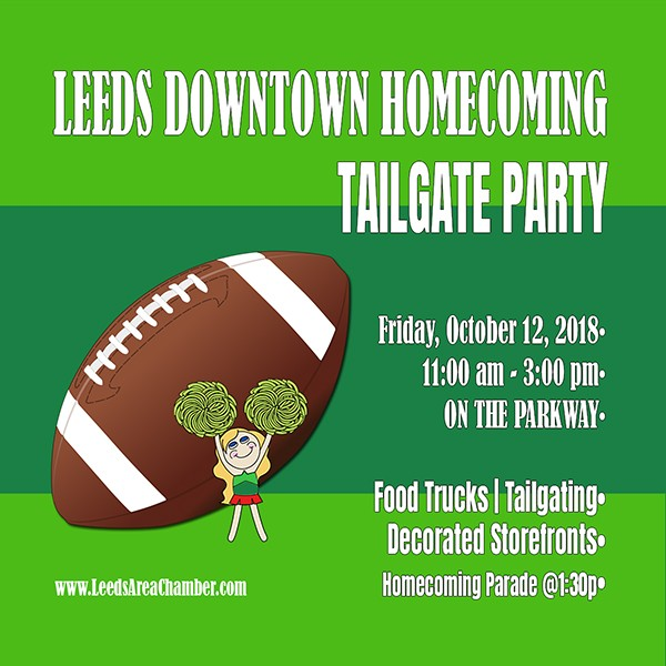 Downtown Leeds is tailgating for homecoming this year! Plan to spend the afternoon on the Parkway to tailgate on Friday, October 12 and get in on the fun