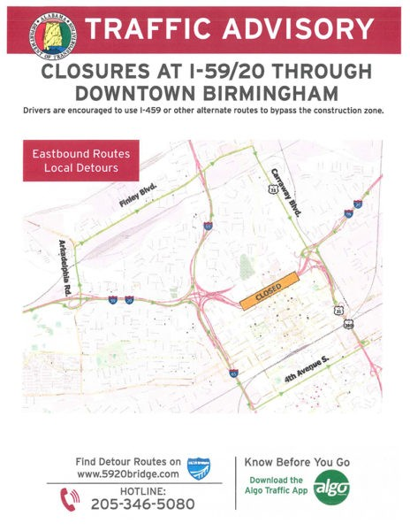 I-20/59 Closure through downtown Birmingham will begin mid-to-late January 2019 and last 420 days. Drivers are encouraged to use I-459 or other alternative