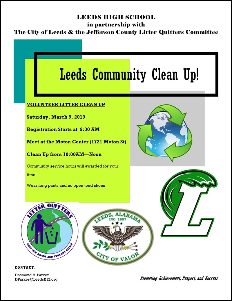 Leeds Community Clean Up scheduled for Saturday, March 9 in partnership with Leeds High School, City of Leeds & Jefferson County Litter Quitters Committee.