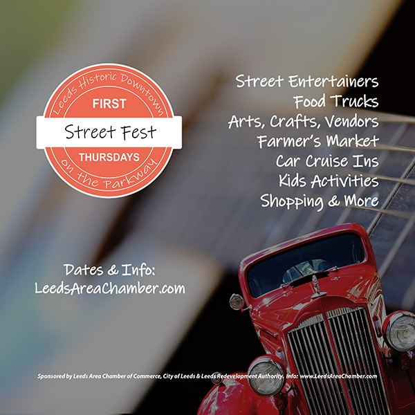 Plans are firming up for Leeds Downtown First Thursday Street Fest for August 1 from 5- 8 pm. It's going to be another afternoon of great entertainment on