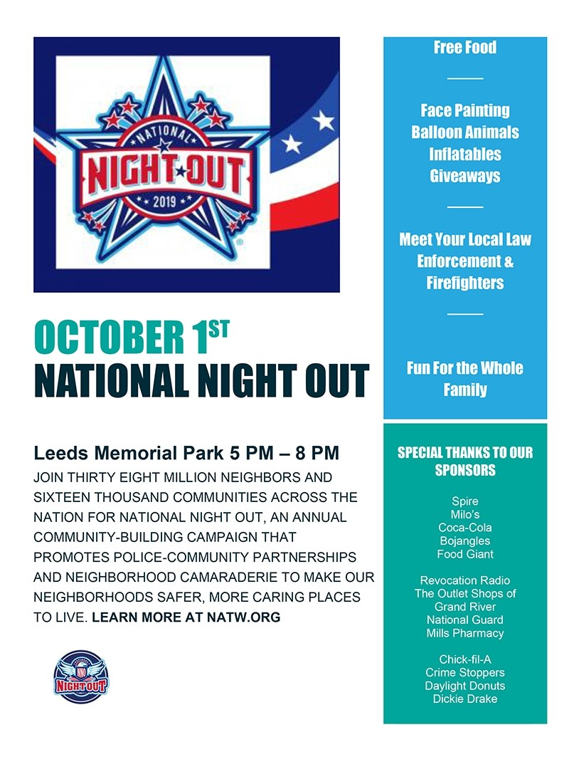 Leeds Police and Fire Departments will host National Night Out 2019 on Tuesday, October 1.  Meet up at Leeds Memorial Park from 5:00 p.m. to 8:00 p.m