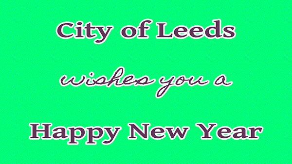Happy New Year 2020 | The City of Leeds wishes you a safe and happy New Year!  City offices will be closed Wednesday, January 1, 2020.