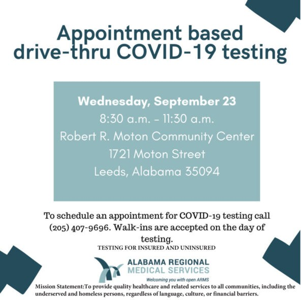 Appointment Based Drive-Thru COVID-19 Testing available Wednesday, September 23 from 8:30-11:30 am at Robert R. Moton Community Center Leeds